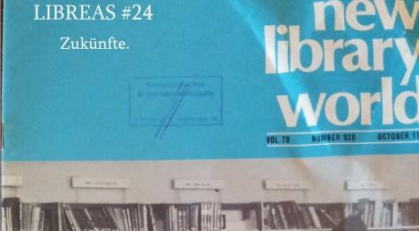 LIBREAS #24: Zukünfte
